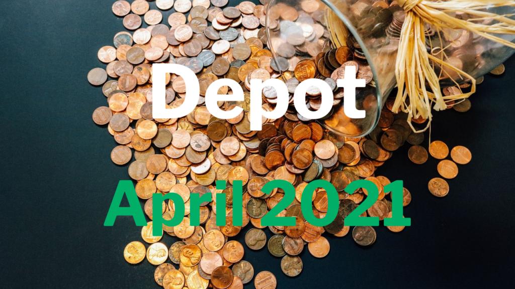 Depot April 2021