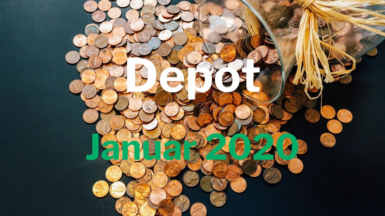 Depotbericht Januar 2020