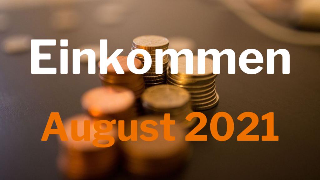 Einkommen August 2021