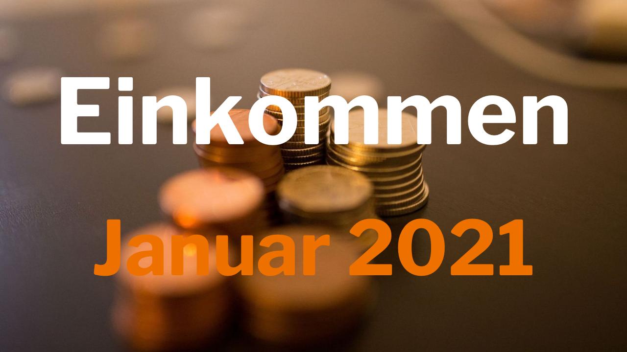 Einkommen Januar 2021