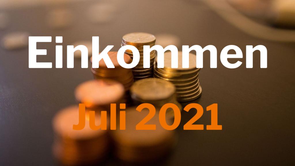 Einkommen Juli 2021