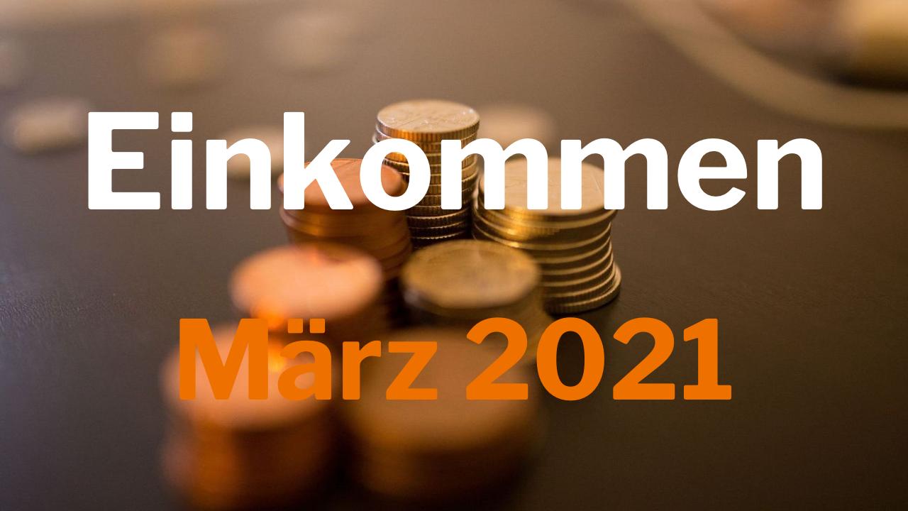 Einkommen März 2021