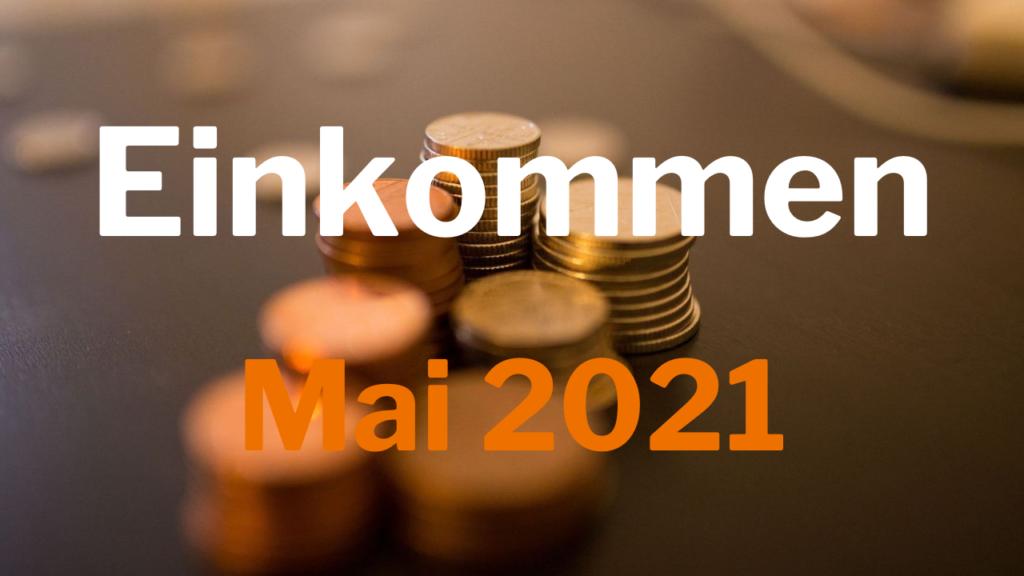 Einkommen Mai 2021