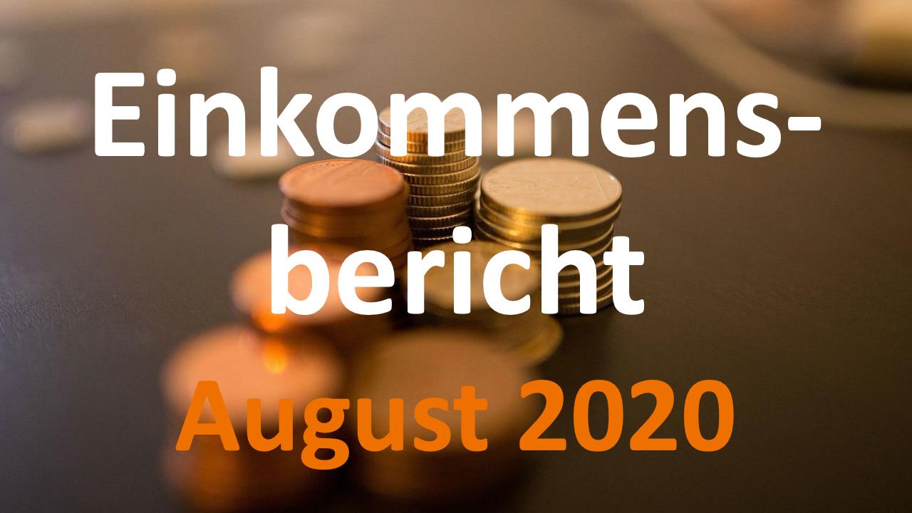 Einkommensbericht August 2020