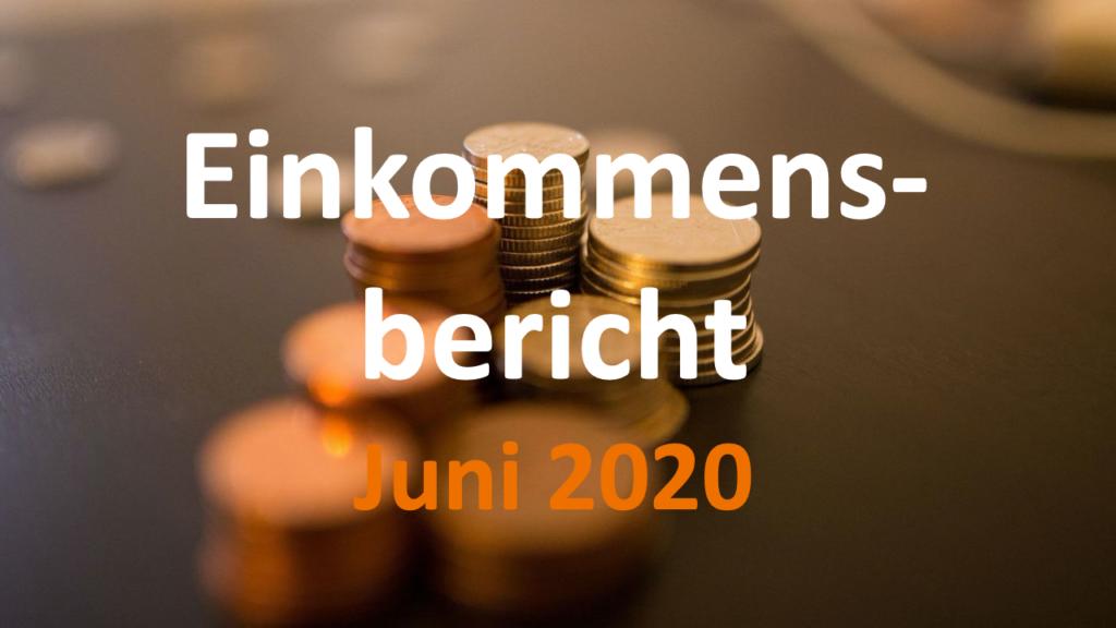 Einkommensbericht Juni 2020