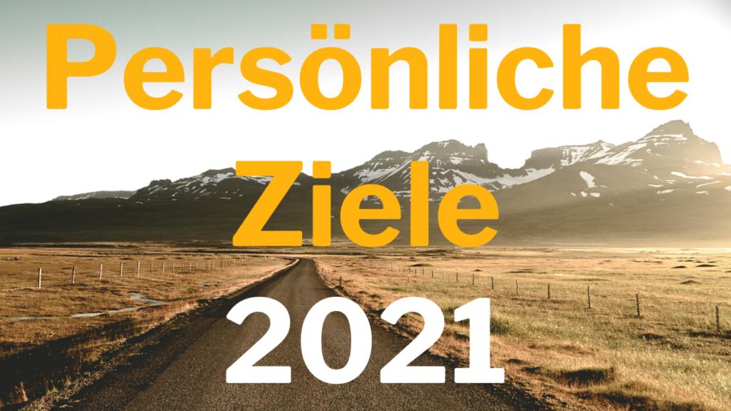Persönliche Ziele 2021