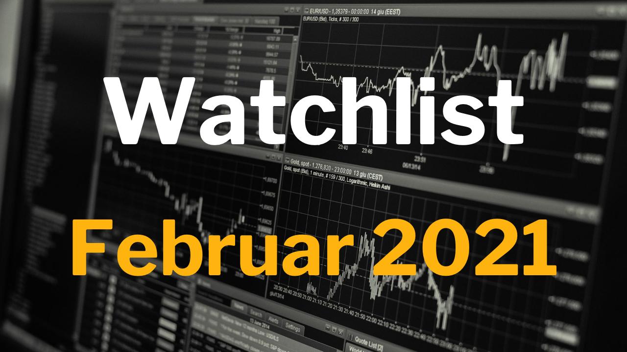 Watchlist Februar 2021