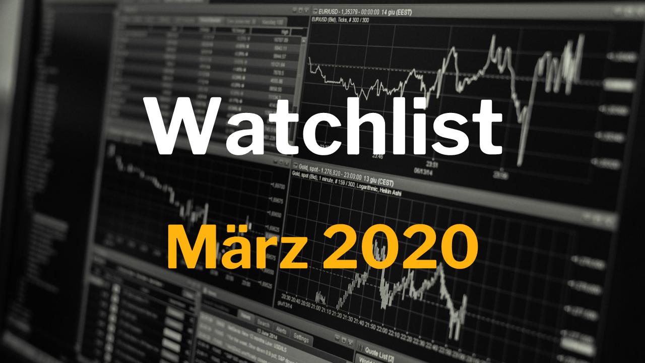 Watchlist März 2020