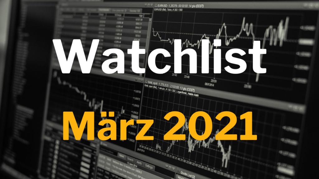 Watchlist März 2021