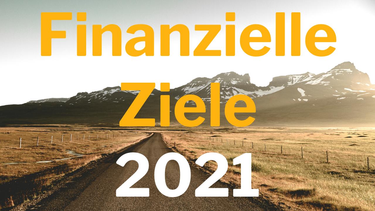 Finanzielle Ziele 2021